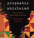 Prophetic Whirlwind